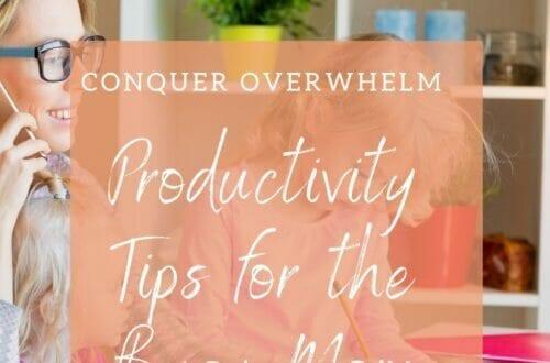 Busy mom productivity tips