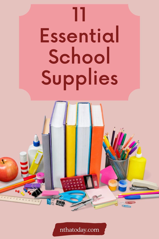 11 Essential school supplies